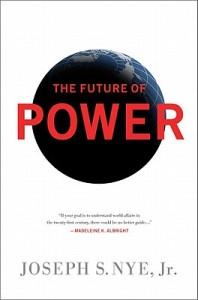 The-Future-of-Power-Nye-Joseph-S-JR-9781586488918