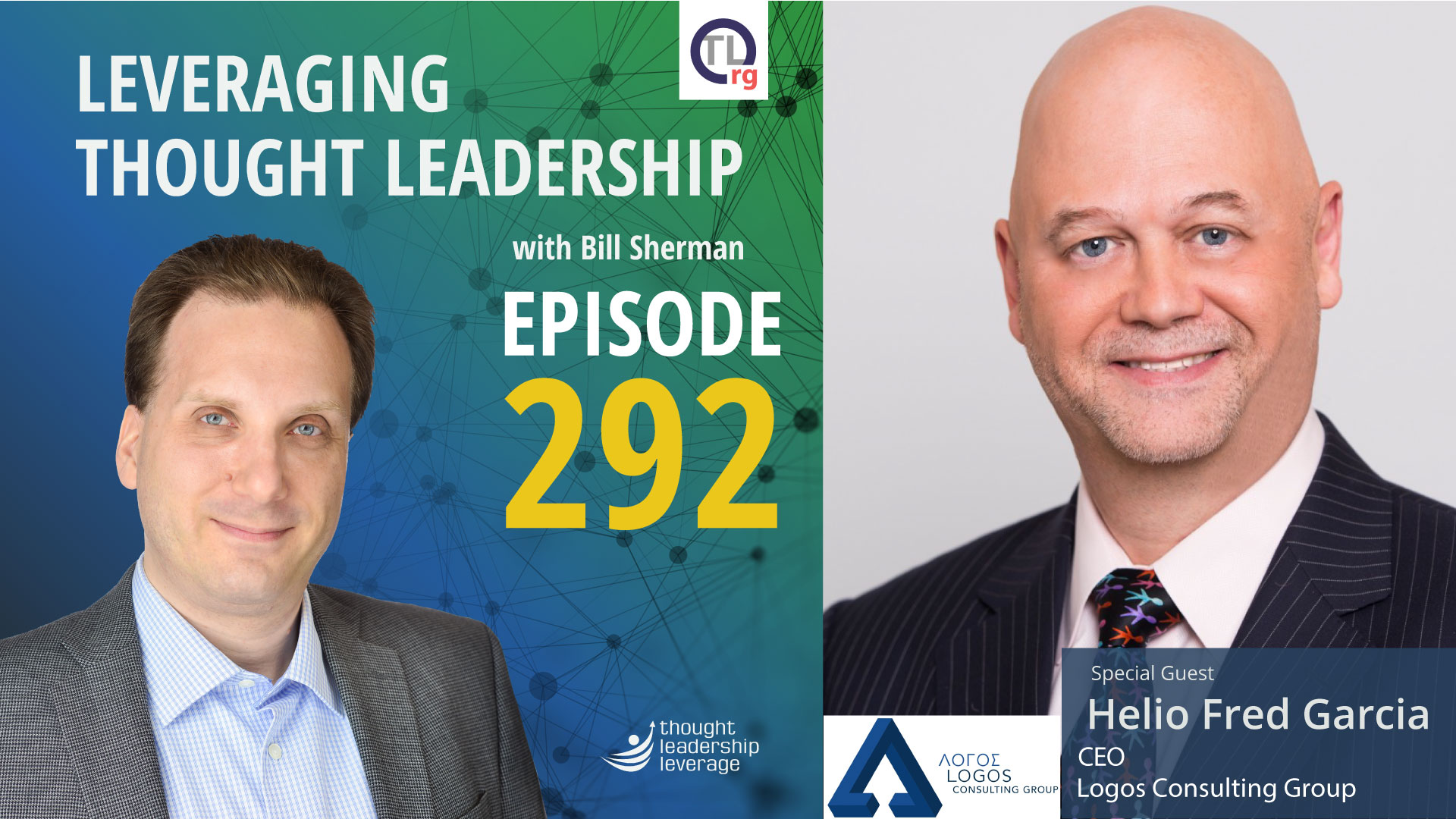 LOGOS IN THE NEWS: Helio Fred Garcia Interviewed on Leveraging Thought Leadership